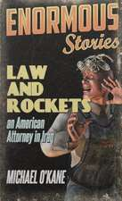 Law and Rockets