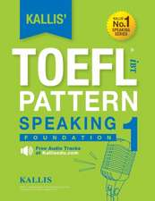 Kallis' TOEFL Ibt Pattern Speaking 1