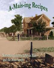 A-Mais-Ing Recipes