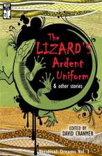 The Lizard's Ardent Uniform:  The Dame, the Doctor, and the Device