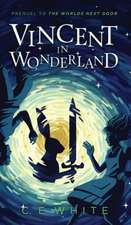 Vincent in Wonderland