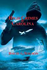 High Crimes in Carolina