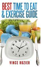 Best Time to Eat & Exercise Guide
