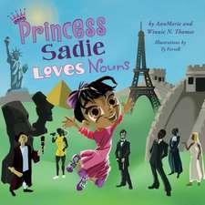 Princess Sadie Loves Nouns