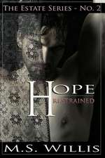Hope Restrained