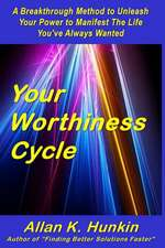 Your Worthiness Cycle