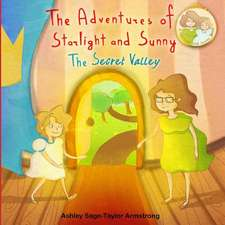The Adventures of Starlight and Sunny