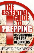 The Essential Guide to Prepping