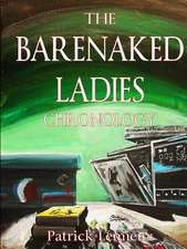 The Barenaked Ladies Chronology