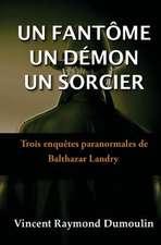 Un Fantome, Un Demon, Un Sorcier