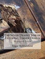 The Seven Deadly Sins of External Timber Design