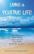 Living a Positive Life