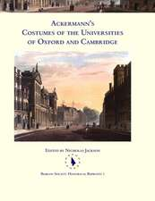 Ackermann's Costumes of the Universities of Oxford and Cambridge