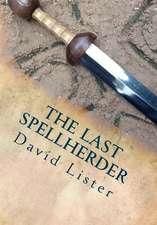 The Last Spellherder