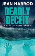 Deadly Deceit