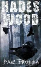 Hades Wood