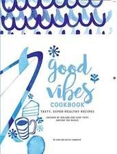 Good Vibes Cookbook