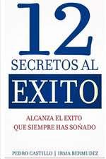 12 Secretos Al Exito