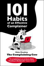 101 Habits of an Effective Complainer