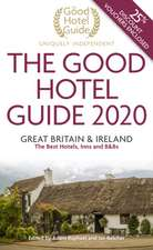 The Good Hotel Guide 2020: Great Britain & Ireland