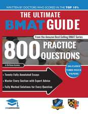 Ultimate BMAT Guide: 800 Practice Questions