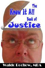 The Know It All Book of Justice