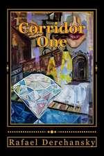 Corridor One