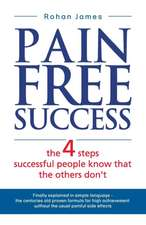 Pain Free Success