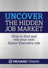 Uncover the Hidden Job Market