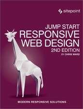 Jump Start Responsive Web Design 2e