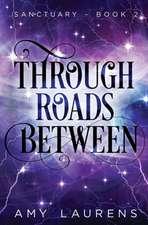 Through Roads Between