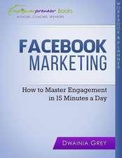 Facebook Marketing Workbook and Planner