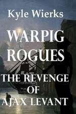 Warpig Rogues
