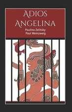 Adios Angelina