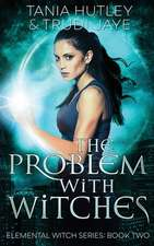 The Problem With Witches