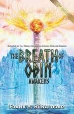 Breath of Odin Awakens