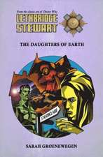Lethbridge-Stewart: The Daughters of Earth