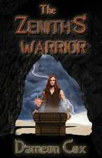The Zenith's Warrior