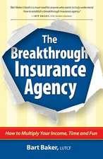 The Breakthrough Insurance Agency