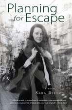 Planning for Escape: A Novel
