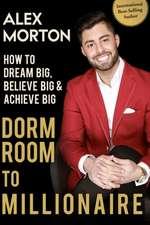 Dorm Room to Millionaire