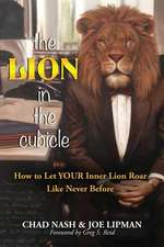 The Lion in the Cubicle