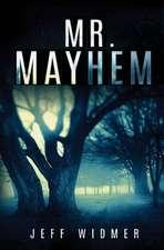 Mr. Mayhem