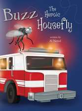 Buzz the Heroic Housefly
