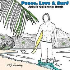 Peace, Love & Surf - Adult Coloring Book