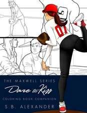 Dare to Kiss - Coloring Book Companion