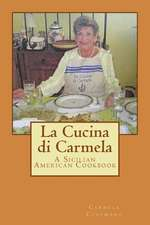 La Cucina Di Carmela