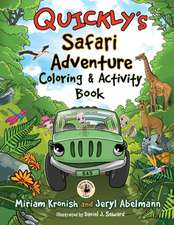 Quickly's Safari Adventure Coloring & Activity Book