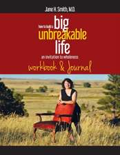 How To Build A Big Unbreakable Life