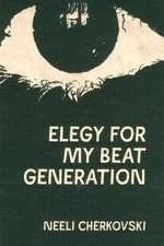 Elegy for My Beat Generation